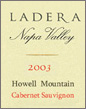 Ladera Howell Mountain Cabernet Sauvignon, 2003